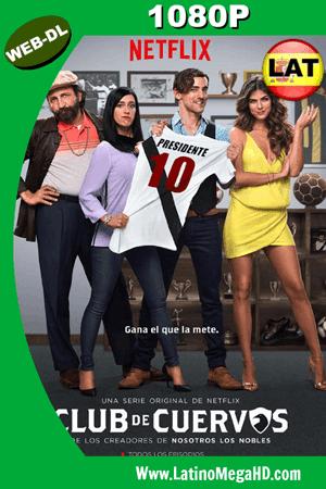 Club de Cuervos (Serie de TV) (2015) Temporada 1 Latino WEB-DL 1080P ()