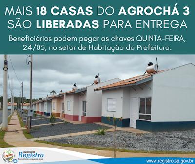 Mais 18 Casas do Agrochá 3  são liberadas em Registro-SP