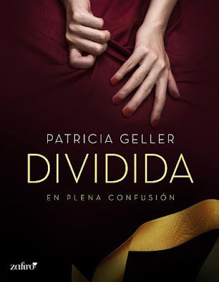 LIBRO - En plena confusión 1 Dividida Patricia Geller (Zafiro - 5 Abril 2016) NOVELA EROTICA - ROMANTICA ADULTA Edición Digital Ebook Kindle | A partir de 18 años Comprar en Amazon España