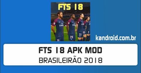 FTS 18 v8.0 Apk + Data Mod [Brasileirão / 100% Atualizado]