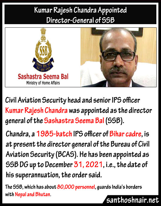 Kumar Rajesh Chandra appointed Director General of SSB