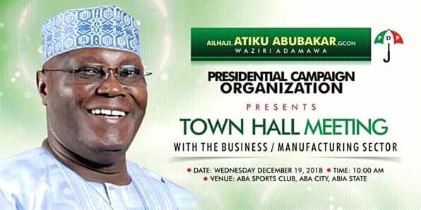 @ATIKU TO HOLD TOWN HALL MEETING WITH ABA BUSINESS COMMUNITY