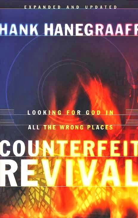 Hank Hanegraaff-Counterfeit Revival-