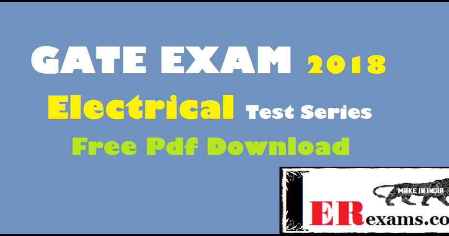 Gate Exam 2018 Electrical Test Series Free Pdf Download