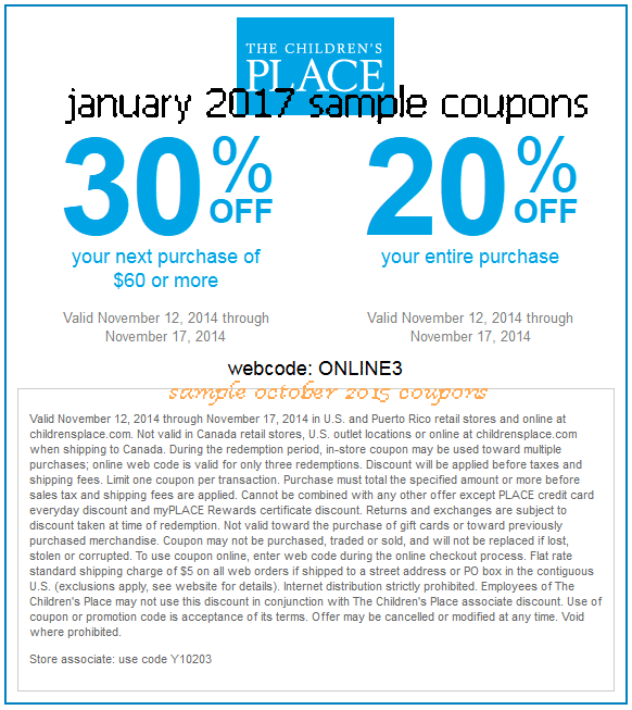 Today's top Children's Place Coupons: (Verified) $10 off $40 with Email Sign Up. See 40 Children's Place Coupons and Coupon for December