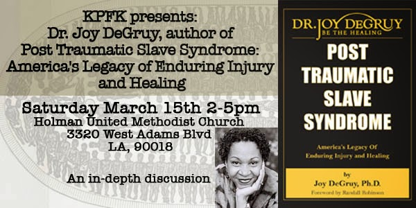 http://www.kpfk.org/index.php/eventcal/kpfkeventcalendar/icalrepeat.detail/2014/03/15/1658/-/joy-degruy-kpfk-speaking-event#.uxdijvgybiv