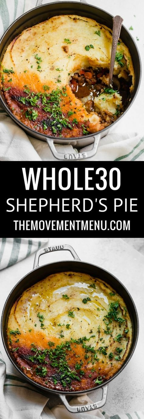 Whole30 paleo shepherd's pie I healthy shepherd's pie I whole 30 shepherd's pie I paleo shepherd's pie I easy whole 30 dinners I Whole30 dinner I paleo dinner recipe I The Movement Menu II #shepherdspie #whole30dinners via @themovementmenu