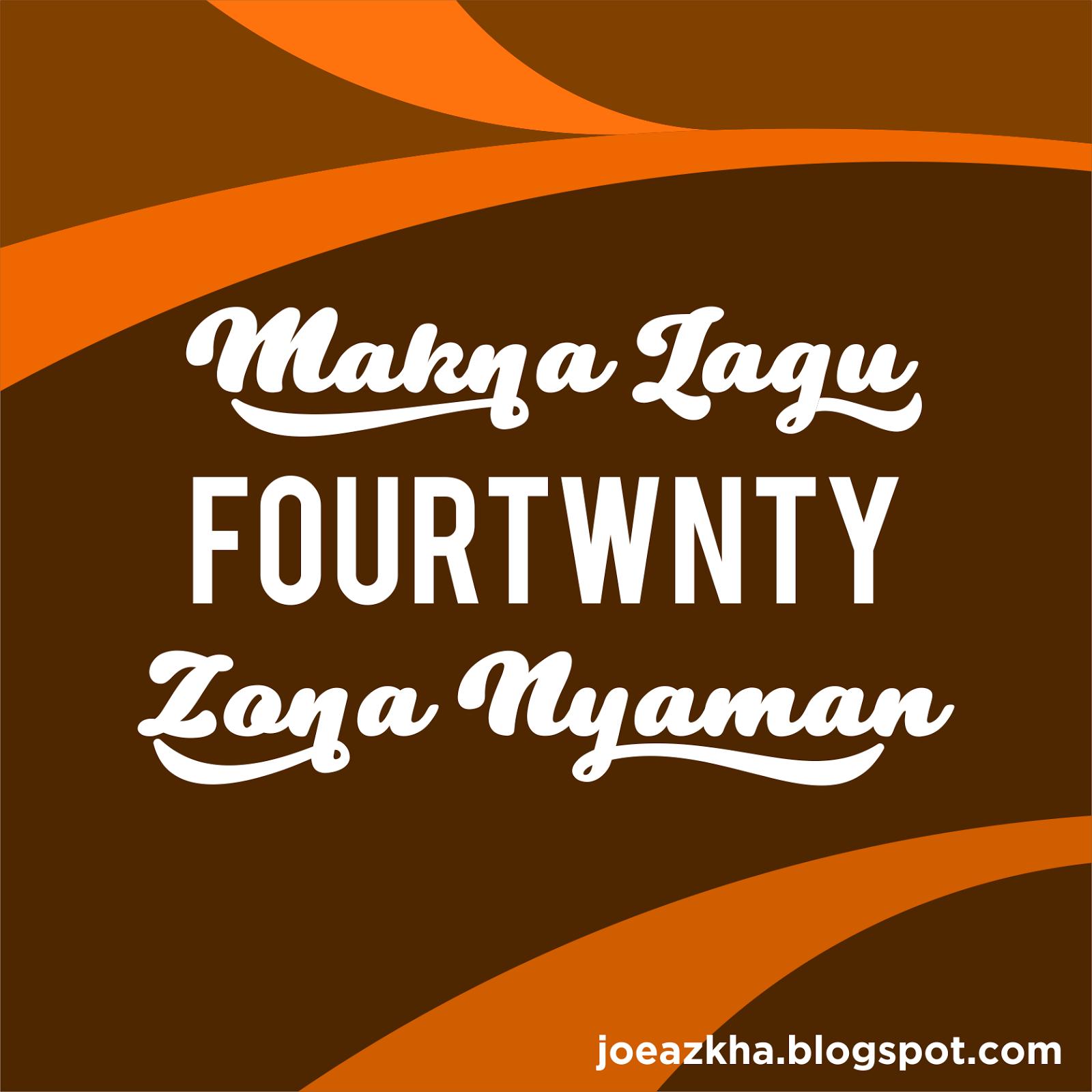 Makna Sebenarnya Dari Lirik Lagu Fourtwnty