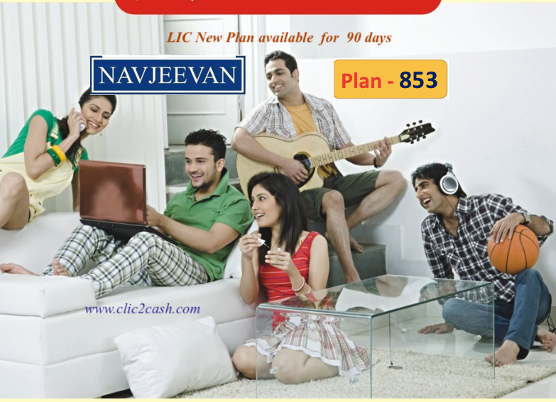 https://www.clic2cash.com/nav-jeevan-plan-lic-new-plan-no-853