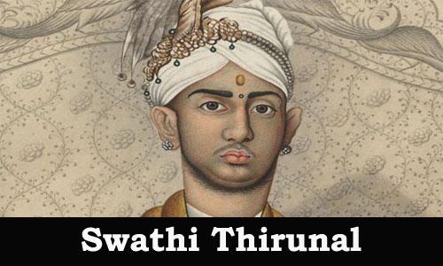 Kerala PSC - Swathi Thirunal (1829-1847)