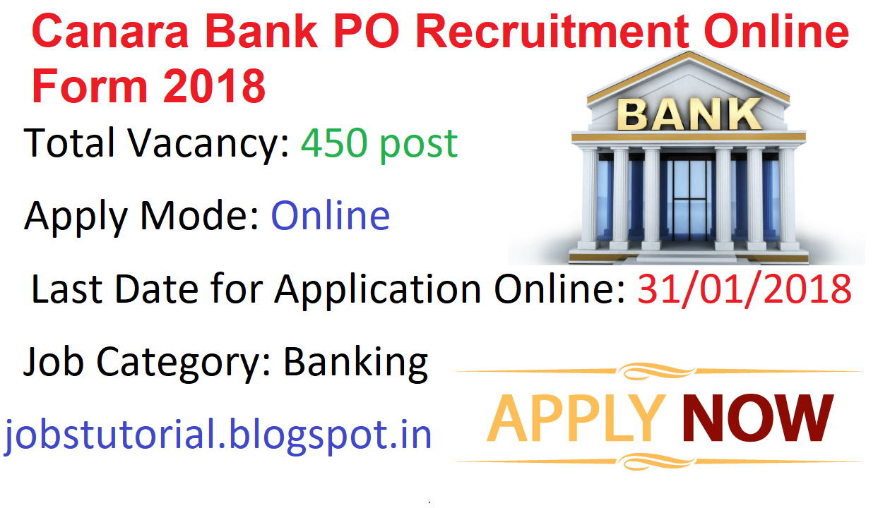 Canara Bank PO Recruitment Online Form 2018 ~ JOBS TUTORIAL