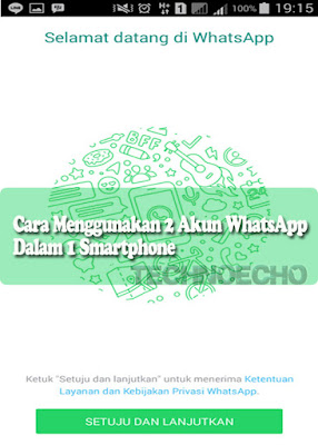 Cara Menggunakan 2 Akun WhatsApp Dalam 1 Smartphone