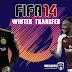 باتش تحديث انتقالات FIFA 14 باخر الانتقالات الشتوية 2018