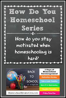 How Do You Stay Motivated When Homeschooling is Hard? - 5 Days of Homeschool Encouragement for Back to School 2018-2019 Blog Hop - Homeschool Coffee Break @ kympossibleblog.blogspot.com
