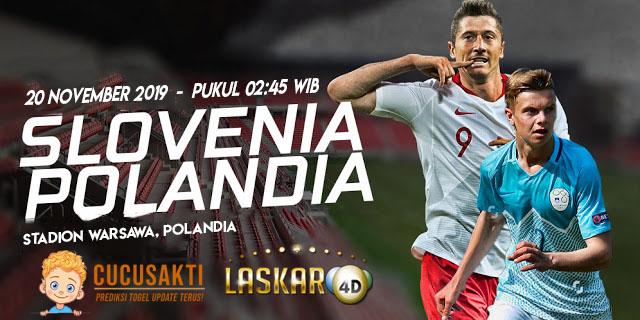 Prediksi Pertandingan Bola Polandia vs Slovenia 20 November 2019