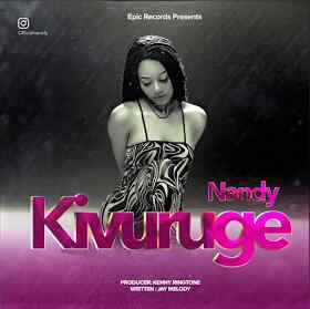 Audio | Nandy - Kivuruge