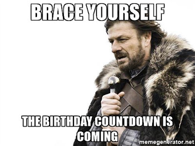 The Birthday Countdown is on meme