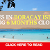 BORACAY: Rules and Regulations During 6 months CLOSURES.