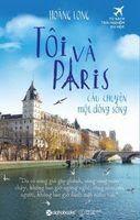 Tôi Và Paris: Câu Chuyện Một Dòng Sông