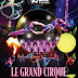 Smart Araneta Coliseum: Le Grand Cirque in Manila from DEC 25 2016 to JAN 03 2017!
