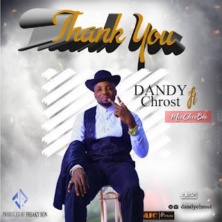 Dandy Chrost - Thank you ft. Meecheebee
