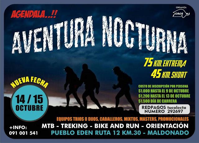 Aventura nocturna en equipos por las sierras del Este (Pueblo Edén, Maldonado, 14y15/oct/2017)