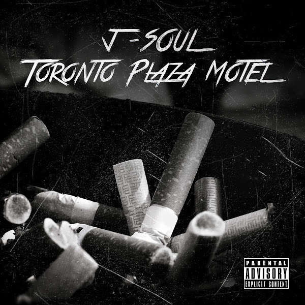 J-Soul - Toronto Plaza Motel - Single Cover