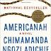 Book Review: Americanah by Chimamanda Ngozi Adichie