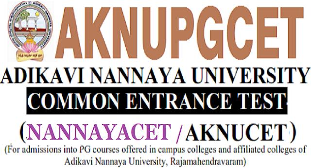NANNAYACET 2019 hall tickets,Exam dates,AKNUPGCET 2019,Nannaycet 2019