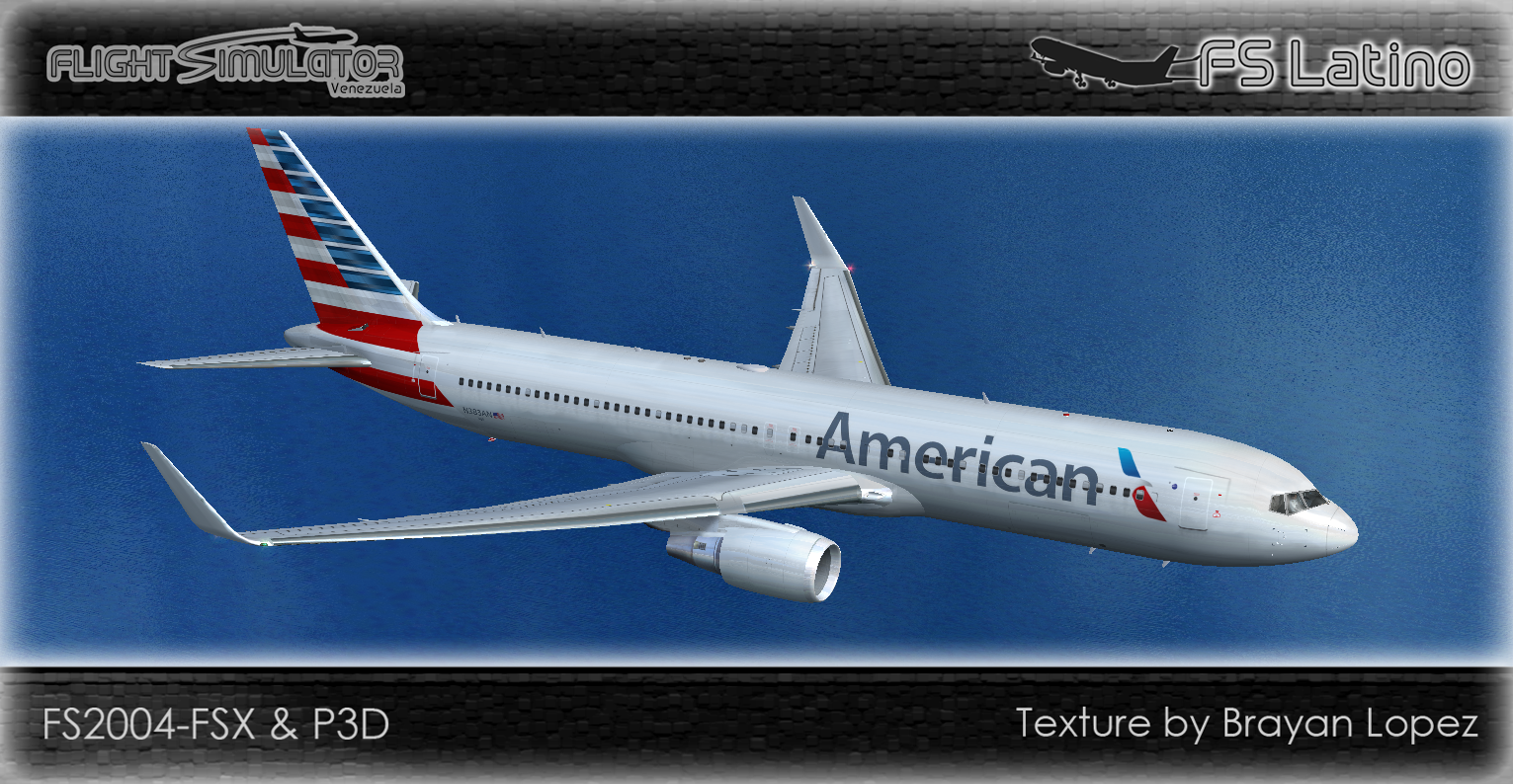 [FS2004/FSX/P3D] Boeing 767-300ER American Airlines N383AN ...