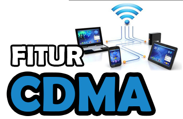 Fitur dari CDMA (Jaringan Nirkabel)