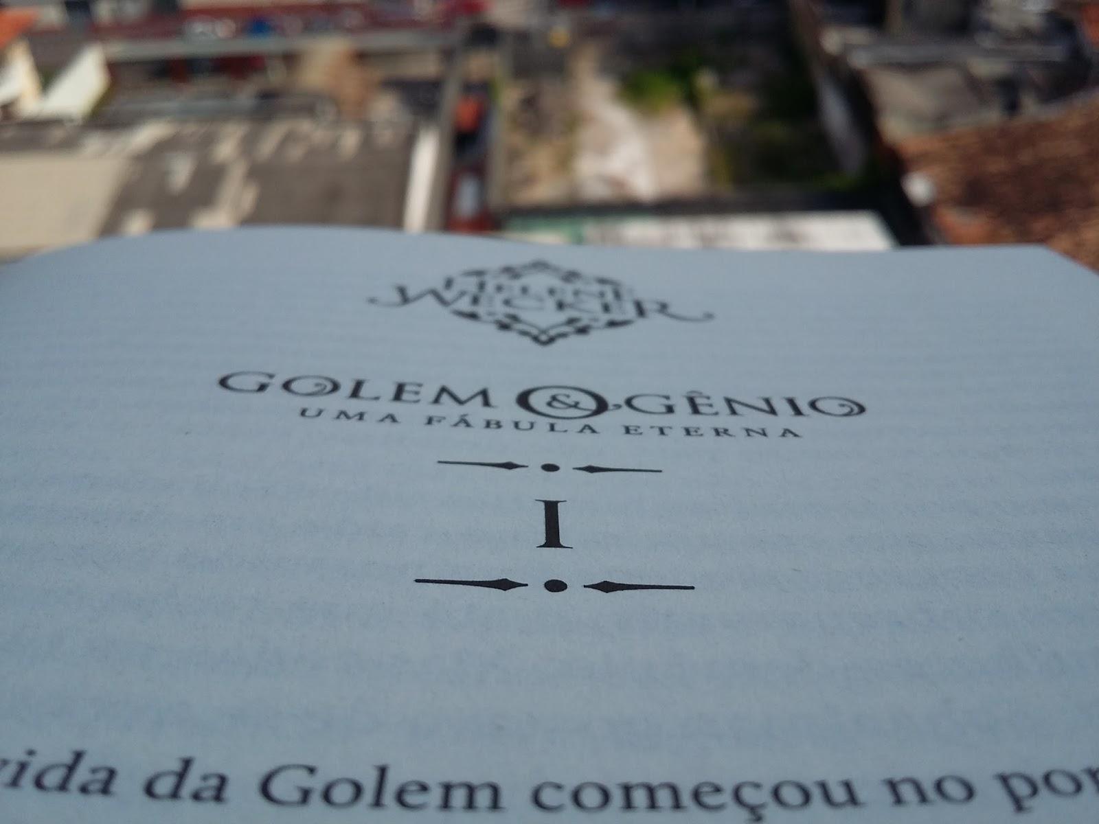 Resenha Golem & o Gênio - Helene Wecker; Resenha Golem & o Gênio; Resenha Helene Wecker; Golem & o Gênio Helene Wecker; Golem & o Gênio Darkside Books