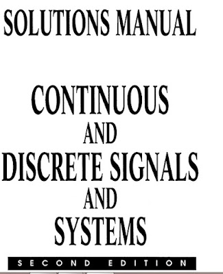 Solution Manual of Continuous and Discrete Signals and