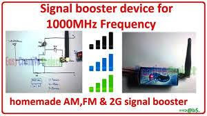 How to make 1000MHz signal booster device