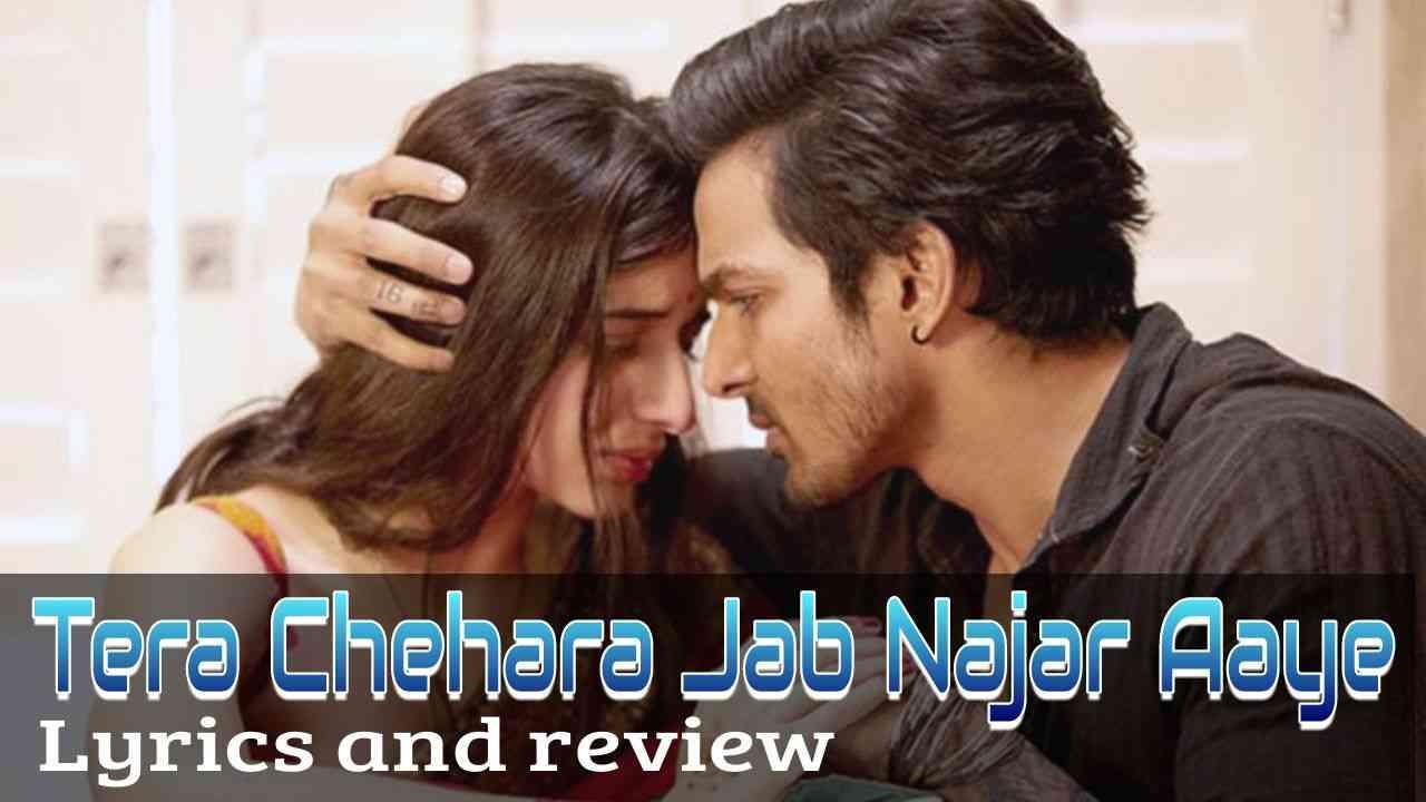 sanam-teri-kasam-tera-chehra-lyrics-and-review-in-hindi