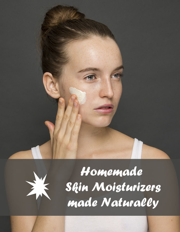 Homemade Skin Moisturizers Made Naturally