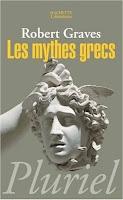 Robert Graves : «Les mythes grecs»