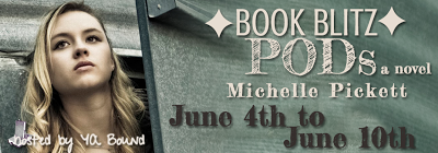 Book Blitz: PODS by Michelle Pickett *giveaway*