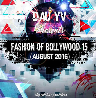 Download-Fashion-Of-Bollywood-15-August-2016-Dau-Yv