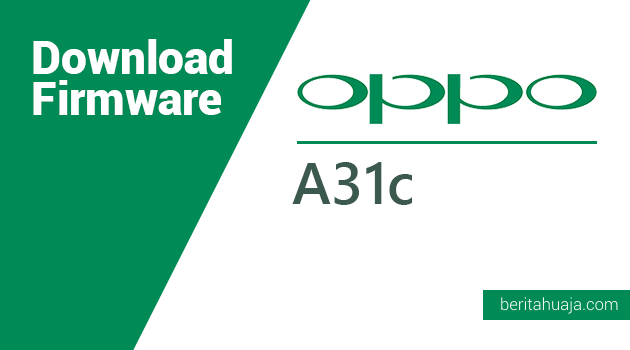Download Firmware Oppo A31c