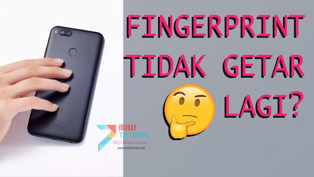 Bisakah Getar pada FingerPrint Xiaomi Mi A1 Dimatikan? Kalau Bisa Bagaimana Caranya? Tanpa Root SuperSU