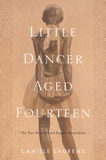 Thoughts on Little Dancer Aged Fourteen by Camille Laurens