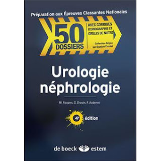 Télacharger | Collection 50 Dossiers Urologie Néphrologie, Cas Clinique corrigés PDF
