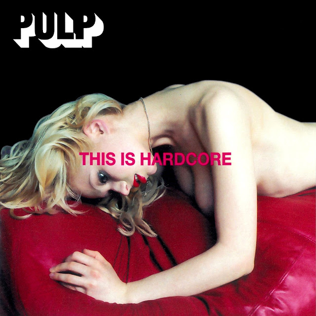 pulp, jarvis cocker, pulp dishes, bowie pulp, this is hardcore, cover this is hardcore, blonde, sexy blonde, causeur musique, sebastien bataille causeur, britpop