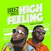 [MUSIC]: 9Geez - High Feeling Ft. Skales (Prod By Fredibeat) | @9geez