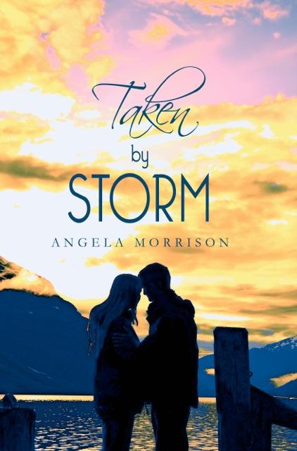 Taken By Storm: Angela Morrison: Trade Paperback