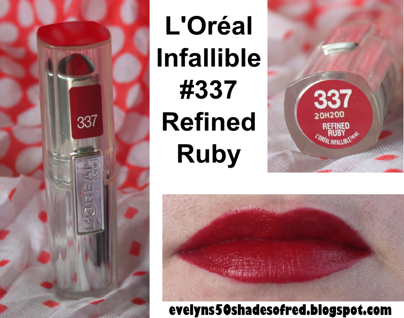 L'Oréal Infallible Lipstick #337 Refined Ruby