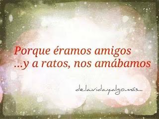 """""""Porque éramos amigos ...y a ratos, nos amábamos."""" Rosario Castellanos - Ajedrez"""