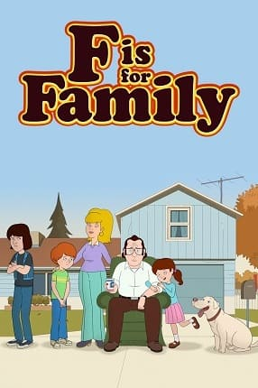 F Is for Family - 2ª Temporada Torrent 720p / HD / WEBrip Download