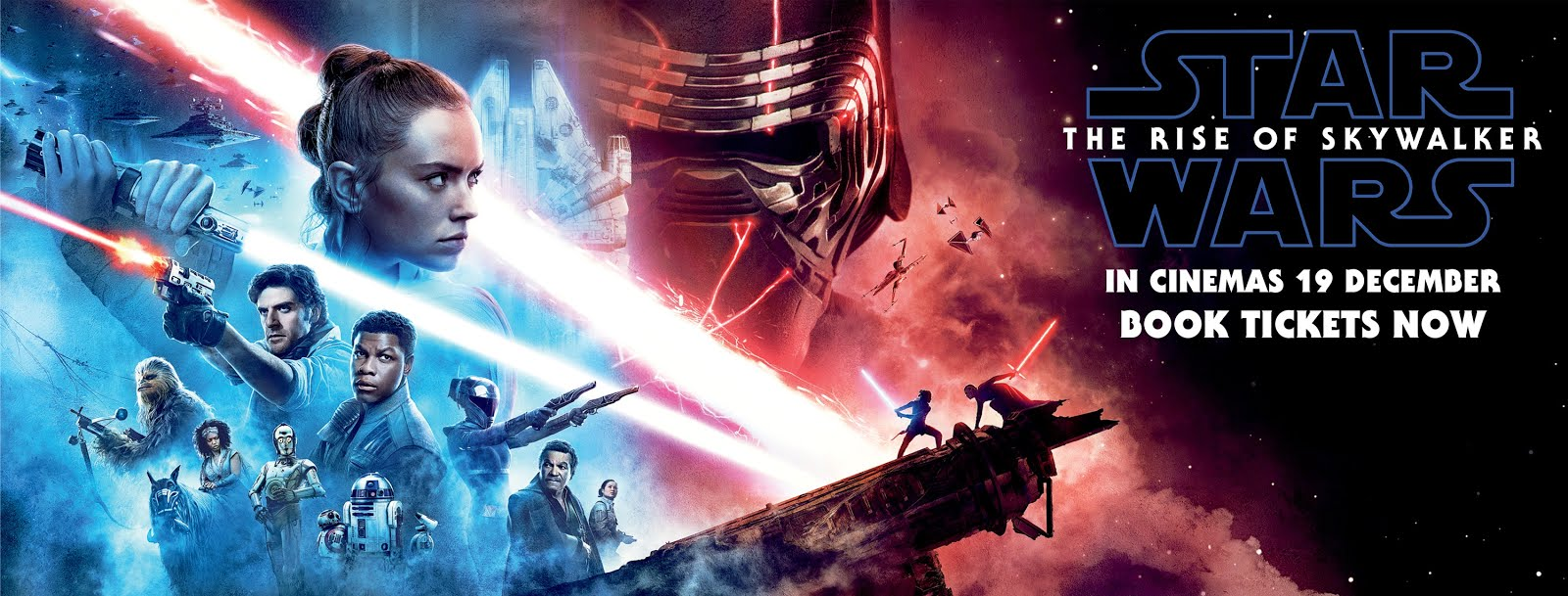 OUT OF HYPERSPACE AND INTO UK CINEMAS FROM DECEMBER 19TH, 2019. BOOK NOW!